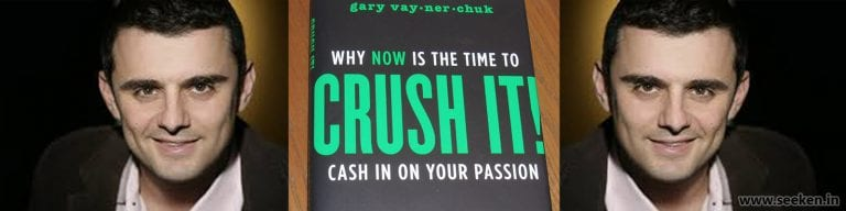 Crush It Book Summary by Gary Vaynerchuk