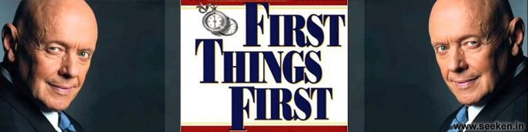 First Things First By Stephen R. Covey – Book Summary