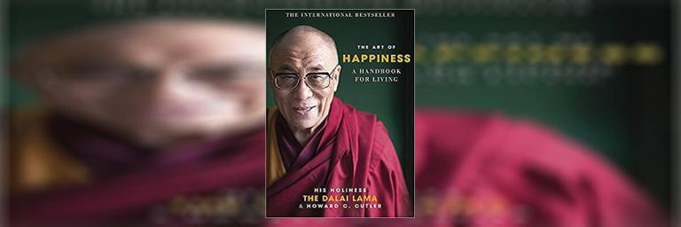 The Art of Happiness: A Handbook for Living Summary by Dalai Lama