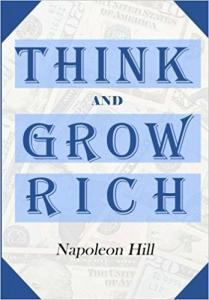 Top 10 Self Development Books-Think And Grow Rich