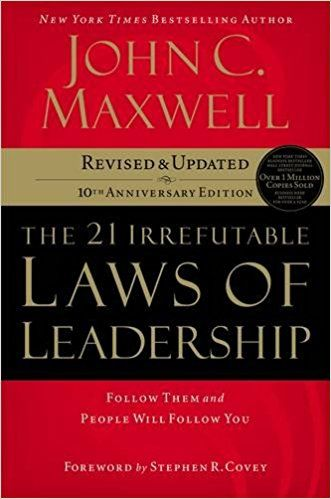 The 21 Irrefutable Laws of Leadership Summary