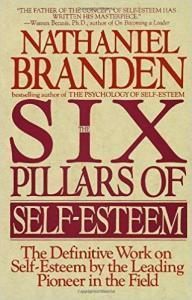 The Six Pillars of Self-Esteem - Top 5 Self Confidence Books
