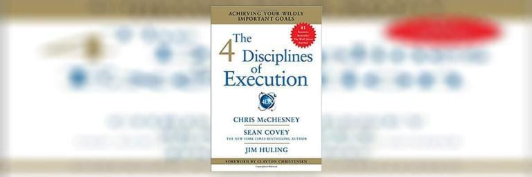 The 4 Disciplines of Execution Summary and Review