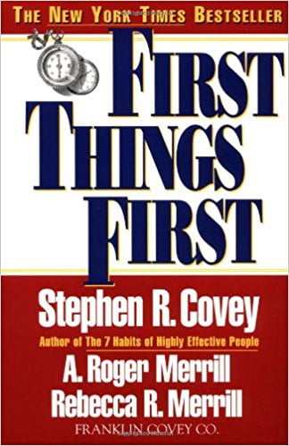 First Things First Book